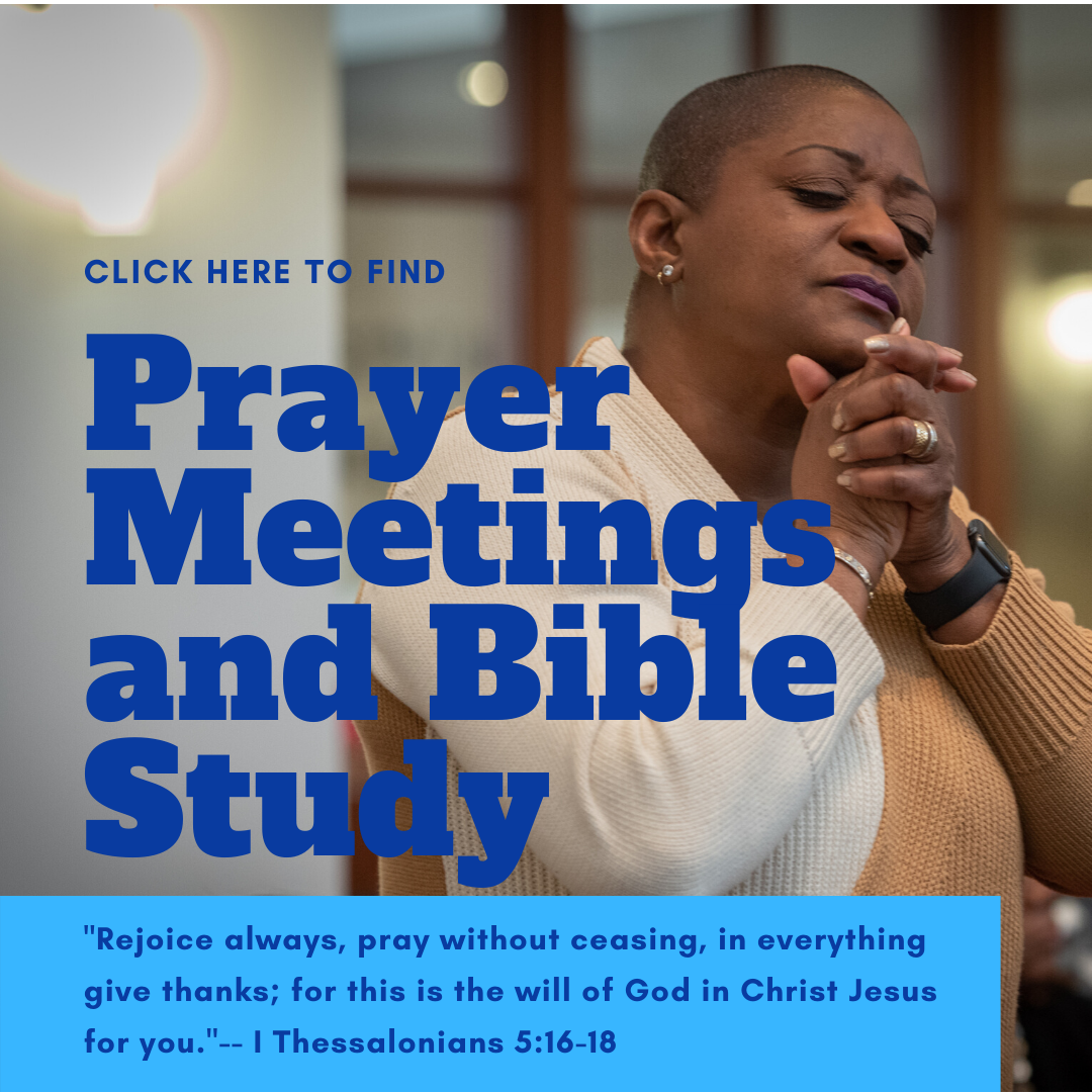 Prayer Meetings and Bible Study