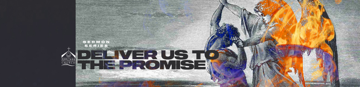 Delivered into the Promise Part 2 September 06, 2020